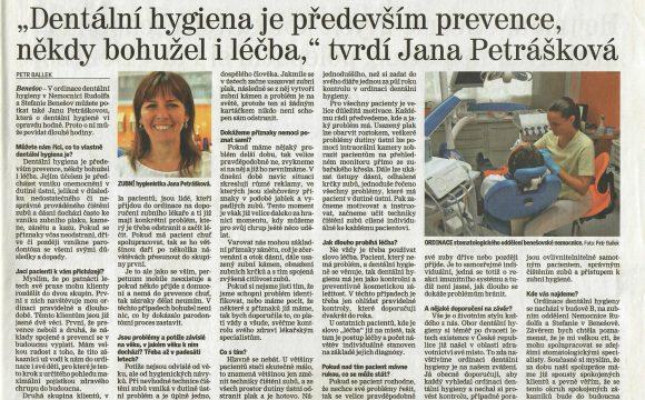 """""""Dentální hygiena je především prevence, někdy bohužel i léčba,"""" Tvrdí Jana Petrášková"""